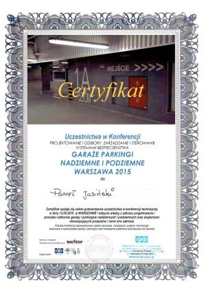 Certyfikat uczestnictwa w konferencji -projektowanie i odbiory, zarządzanie i sterowanie systemami bezpieczeństwa